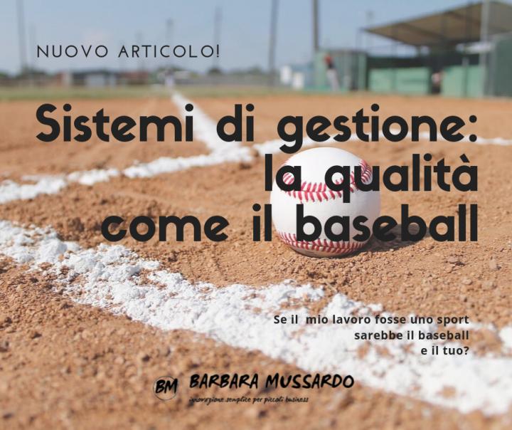 Sistemi di gestione: la qualità come il baseball