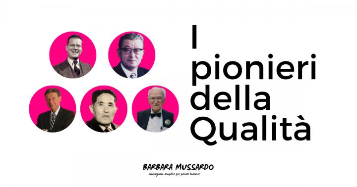 I pionieri della Qualità